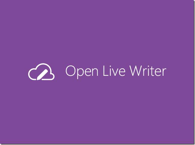 Windows Live Writerの後継ブログエディタ『Open Live Writer』が公開!